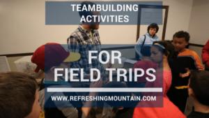 Teambuilding 4 field trips Blog Banner