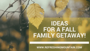 ideas for fall getaway Blog Banner