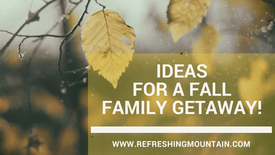 ideas for fall getaway Blog Banner