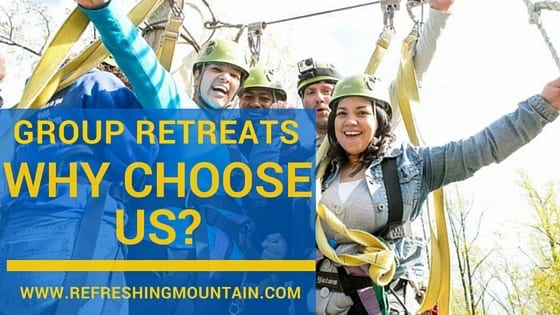 Why Choose Us for Your Group Retreat