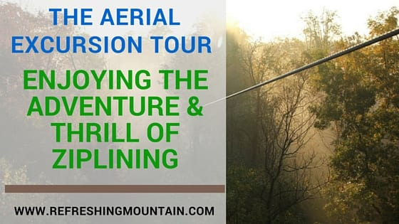 Aerial Excursion Tours - Enjoying the Adventure and Thrill of zip lining