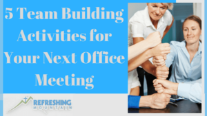 5-team-building-activities-for-your-next-office-meeting