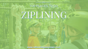Top Places To Go Ziplining