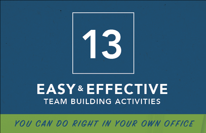 13 Team building Activities